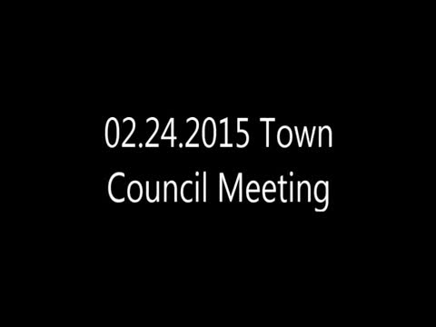 02.24.2015 Town Council Meeting